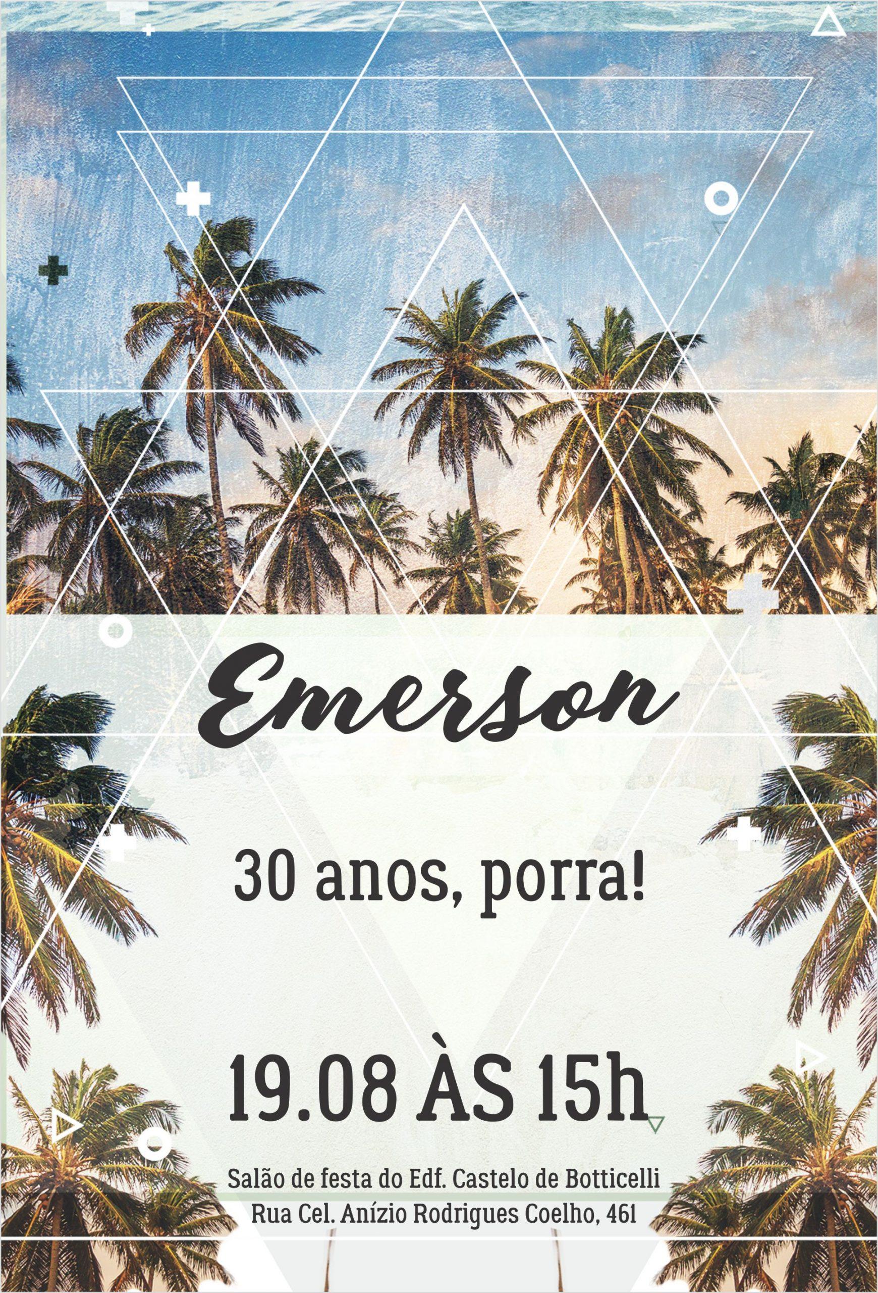 Convite Emerson 30 -